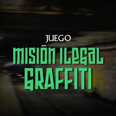 Misión Ilegal: Graffiti